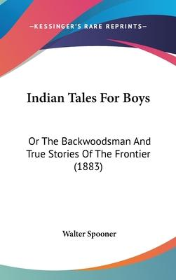 Indian Tales for Boys
