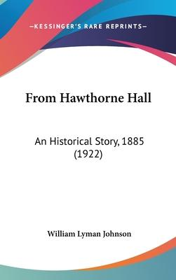 From Hawthorne Hall