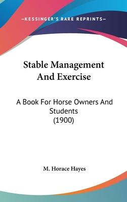 Stable Management and Exercise