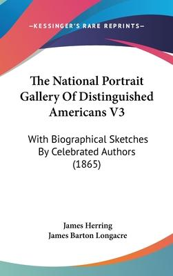The National Portrait Gallery of Distinguished Americans V3