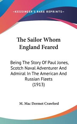 The Sailor Whom England Feared