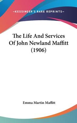 The Life and Services of John Newland Maffitt (1906)