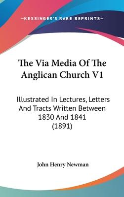 The Via Media of the Anglican Church V1