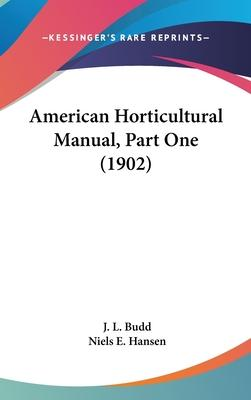 American Horticultural Manual, Part One (1902)