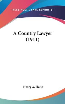 A Country Lawyer (1911)