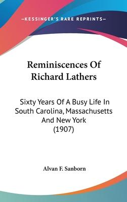 Reminiscences of Richard Lathers