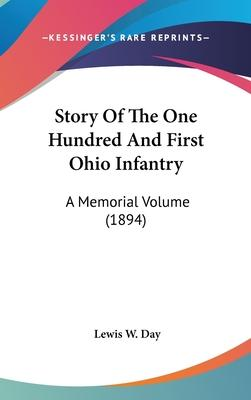 Story of the One Hundred and First Ohio Infantry