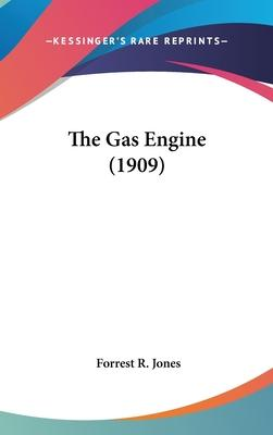 The Gas Engine (1909)