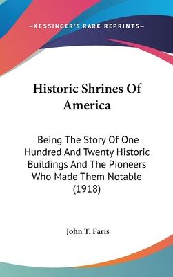Historic Shrines of America