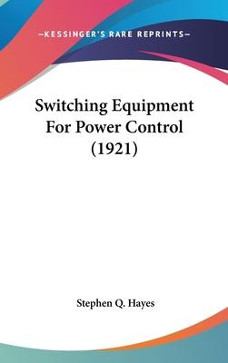 Switching Equipment for Power Control (1921)