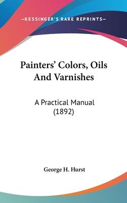 Painters' Colors, Oils and Varnishes