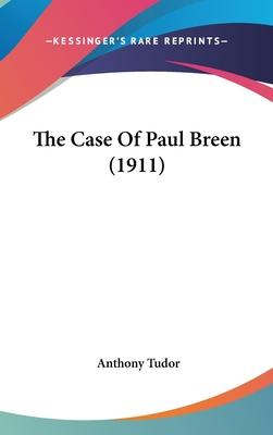 The Case of Paul Breen (1911)