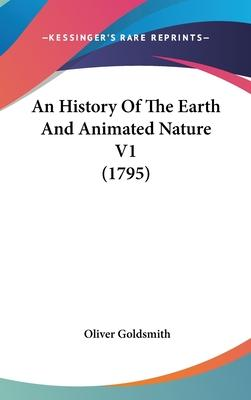 An History of the Earth and Animated Nature V1 (1795)