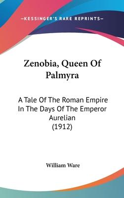 Zenobia, Queen of Palmyra
