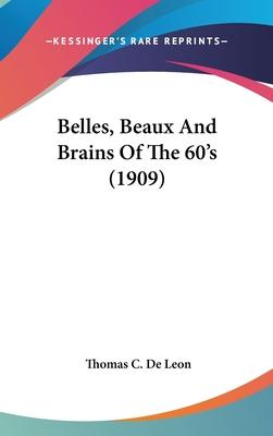 Belles, Beaux and Brains of the 60's (1909)