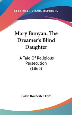 Mary Bunyan, the Dreamer's Blind Daughter