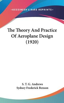 The Theory and Practice of Aeroplane Design (1920)