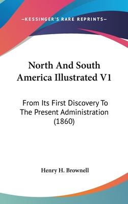 North and South America Illustrated V1