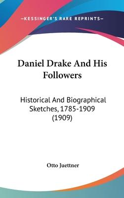 Daniel Drake and His Followers
