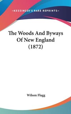 The Woods and Byways of New England (1872)