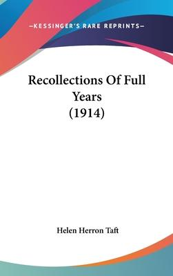 Recollections of Full Years (1914)