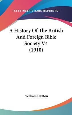 A History of the British and Foreign Bible Society V4 (1910)