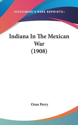 Indiana in the Mexican War (1908)