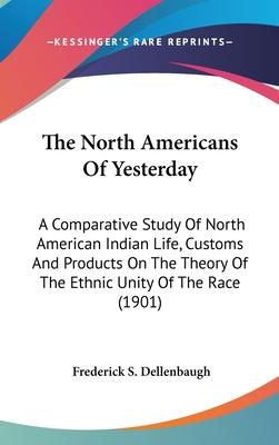 The North Americans of Yesterday