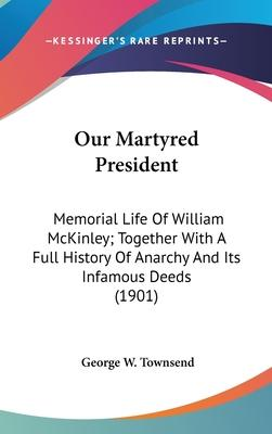 Our Martyred President
