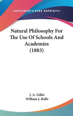 Natural Philosophy for the Use of Schools and Academies (1883)