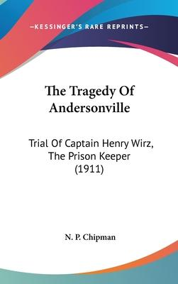 The Tragedy of Andersonville