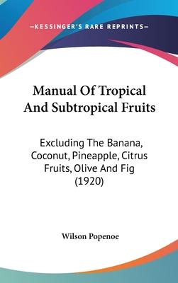 Manual of Tropical and Subtropical Fruits