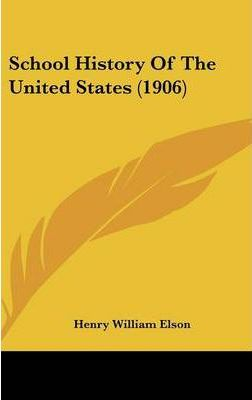 School History of the United States (1906)