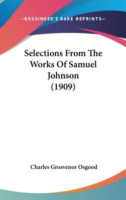 Selections from the Works of Samuel Johnson (1909)