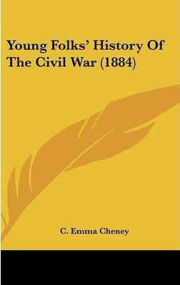 Young Folks' History of the Civil War (1884)
