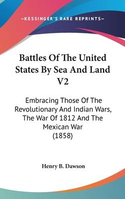Battles of the United States by Sea and Land V2