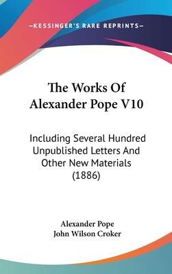 The Works of Alexander Pope V10