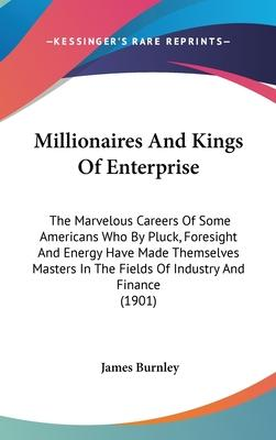 Millionaires and Kings of Enterprise