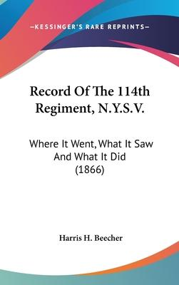 Record of the 114th Regiment, N.Y.S.V.