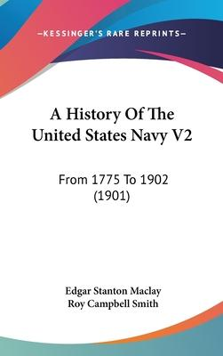 A History of the United States Navy V2