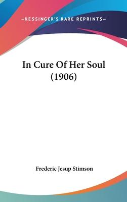 In Cure of Her Soul (1906)