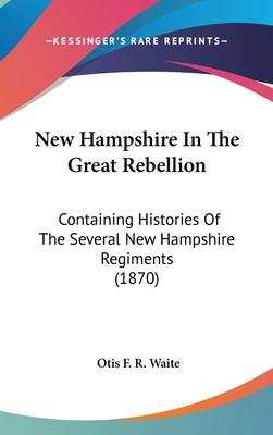 New Hampshire in the Great Rebellion