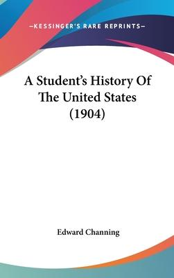 A Student's History of the United States (1904)
