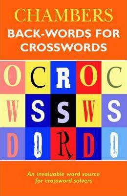Chambers Back-words for Crosswords