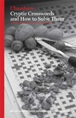 Chambers Cryptic Crosswords and How to Solve Them