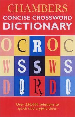 Chambers Concise Crossword Dictionary