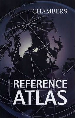Chambers Reference Atlas