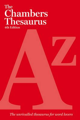 The Chambers Thesaurus, 4th Edition