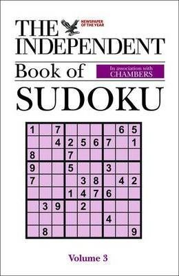 "The ""Independent"" Book of Sudoku: v. 3"