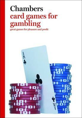 Chambers Card Games for Gambling